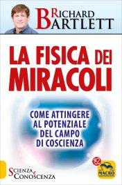 La Fisica dei Miracoli (Vecchia edizione)