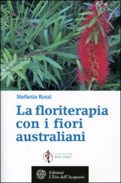 La Floriterapia con i Fiori...