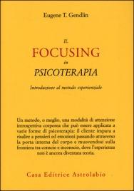 Il Focusing in Psicoterapia
