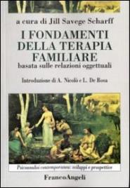 I Fondamenti della Terapia Familiare