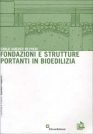 Fondazioni e Strutture Portanti in Bioedilizia