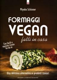 Formaggi Vegan Fatti in Casa