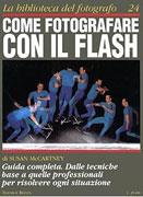 Come Fotografare con il Flash