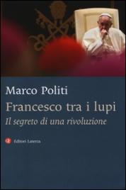 Francesco tra i Lupi