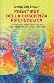 Frontiere della Coscienza Psichedelica