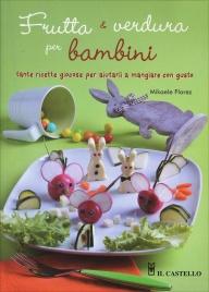 Frutta e Verdura per Bambini