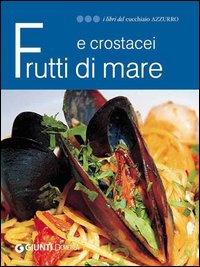 Frutti di Mare e Crostacei (eBook)