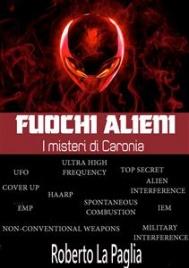 Fuochi Alieni: i Misteri di Caronia (eBook)