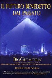 Il Futuro Benedetto dal Passato - BioGeometria