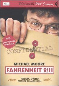 FAHRENHEIT 9/11 di Michael Moore