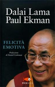 FELICITà EMOTIVA di Dalai Lama, Paul Ekman