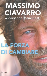 LA FORZA DI CAMBIARE di Massimo Ciavarro