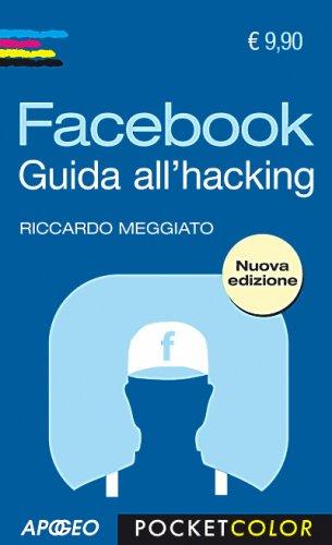 Facebook - Guida all'Hacking