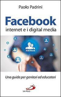 Facebook, Internet e i Digital Media