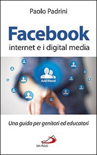Facebook, Internet e i Digital Media