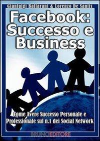Facebook: Successo e Business (eBook)