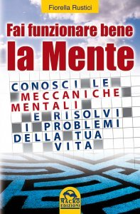 Fai Funzionare Bene la Mente (eBook)