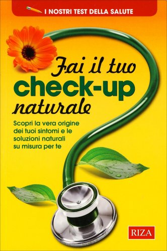 Fai il Tuo Check-Up Naturale