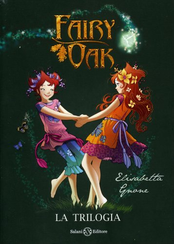 Fairy Oak - La Trilogia Completa