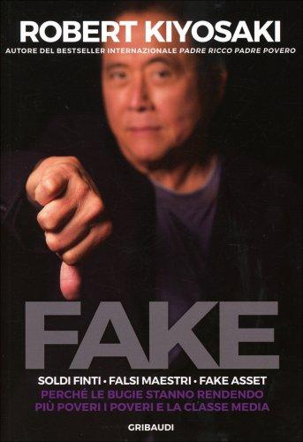 Fake - Soldi Finti, Falsi Maestri, Fake Asset