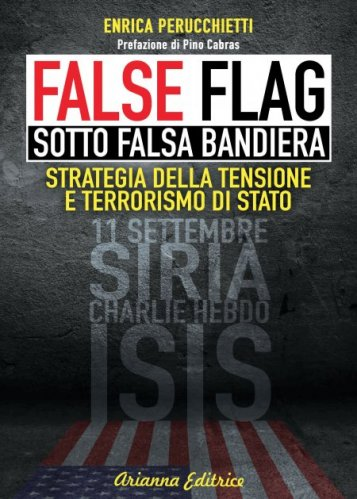 False Flag - Sotto Falsa Bandiera (eBook)