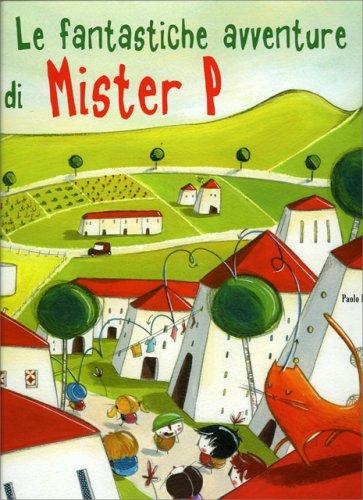 Le Fantastiche Avventure di Mister P