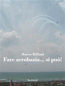 Fare Acrobazia... Si Può! (eBook)