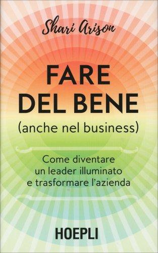 Fare del Bene (Anche nel Business)