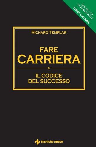 Fare Carriera - Il Codice del Successo (eBook)