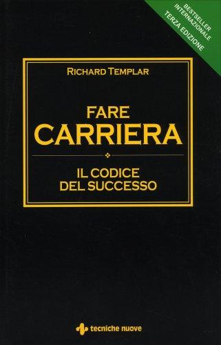Fare Carriera - Il Codice del Successo