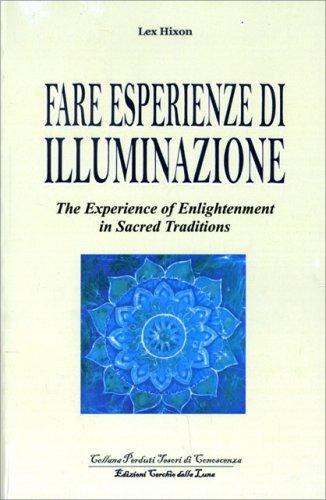 Fare Esperienze di Illuminazione