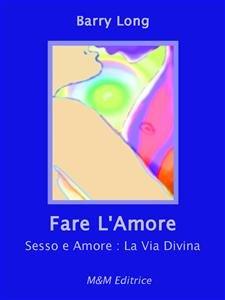Fare L'Amore (eBook)