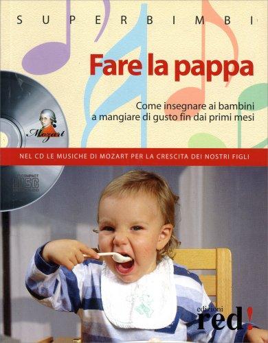 Fare la Pappa - Con CD Allegato