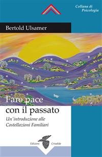 Fare Pace con il Passato (eBook)