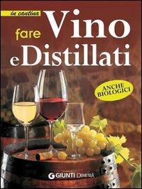 Fare Vino e Distillati (eBook)