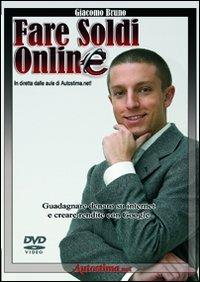 Fare Soldi Online (Videocorso DVD)