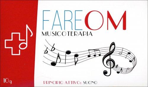 Fare OM - Musicoterapia