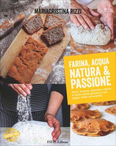 Farina, Acqua, Natura e Passione