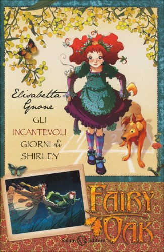 Fairy Oak - Gli Incantevoli Giorni di Shirley
