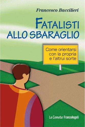 Fatalisti allo Sbaraglio (eBook)