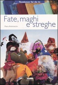 Fate, Maghi, Streghe