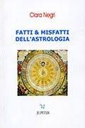 Fatti & Misfatti dell'Astrologia