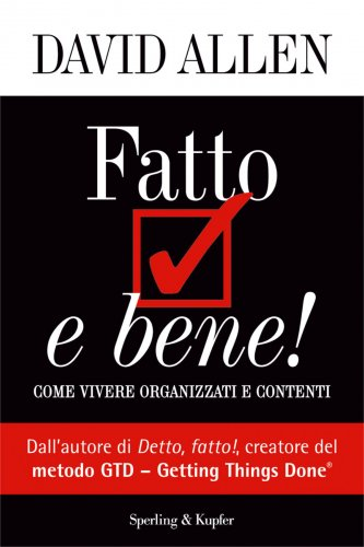 Fatto e Bene! (eBook)