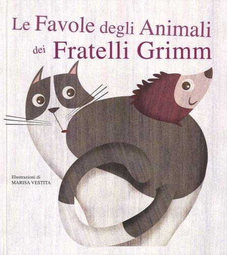 Le Favole degli Animali dei Fratelli Grimm