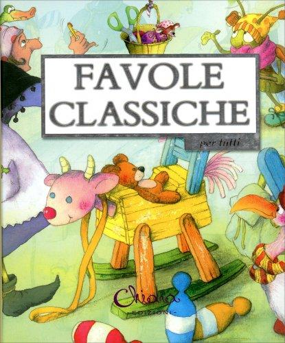 Favole Classiche per Tutti
