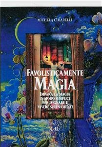 Favolisticamente Magia (eBook)