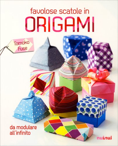 Favolose Scatole in Origami