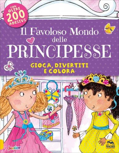 Il Favoloso Mondo delle Principesse