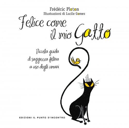 Felice Come il Mio Gatto (eBook)