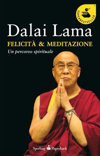 Felicità & Meditazione (eBook)